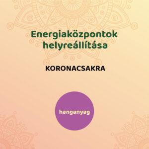 Energiaközpontok helyreállítása - koronacsakra