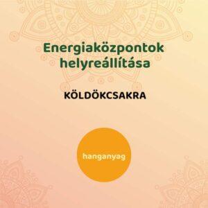 Energiaközpontok helyreállítása - köldökcsakra